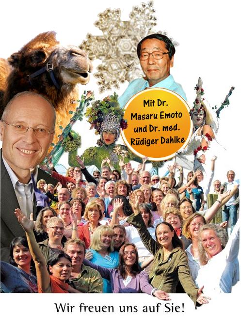 Heilertage - mit Dr. Masaru Emoto und Dr.med. Rüdiger Dahlke